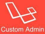 laravel-custom-admin